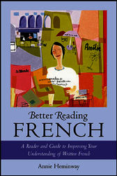 Better Reading French by Annie Heminway