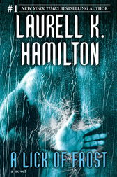 A Lick of Frost by Laurell K. Hamilton