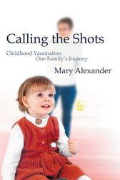 Calling the Shots by Mary Alexander