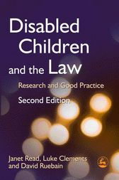 Disabled Children and the Law by Janet Read