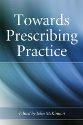 Towards Prescribing Practice by John McKinnon