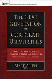 The Next Generation of Corporate Universities by Mark Allen
