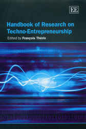 Handbook of Research on Techno-Entrepreneurship