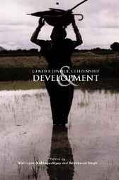 Gender Justice, Citizenship, And Development by Maitrayee Mukhopadhyay