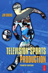 Television Sports Production by Jim Owens