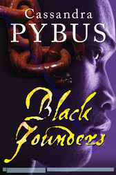 Black Founders by Cassandra Pybus