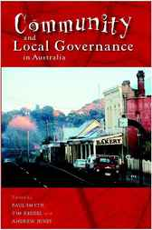 Community and Local Governance in Australia by Paul Smyth