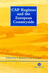CAP Regimes and the European Countryside by F. Brouwer