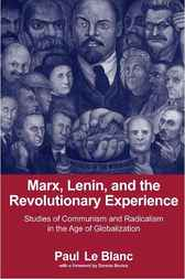 Marx, Lenin, and the Revolutionary Experience