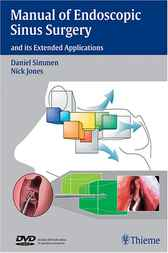 Manual of Endoscopic Sinus Surgery - And It's Extended Applications