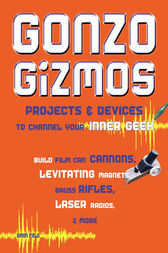 Gonzo Gizmos by Simon Quellen Field