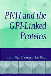 PNH and the GPI-Linked Proteins
