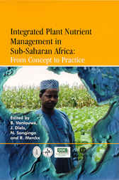 Integrated Plant Nutrient Management in Sub-Saharan Africa