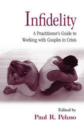 Infidelity by Paul R. Peluso