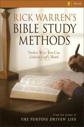 Rick Warren's Bible Study Methods by Rick Warren