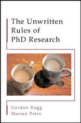 The Unwritten Rules of PhD Research by Gordon Rugg