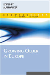 Growing Older in Europe by Alan Walker