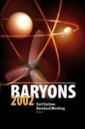 Baryons 2002, Proceedings Of The 9th International Conference On The Structure Of Baryons by Carl E Carlson