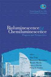 Bioluminescence And Chemiluminescence by Akio Tsuji