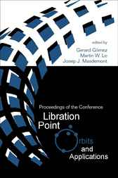 Libration Point Orbits And Applications, Proceedings Of The Conference by G. Gómez