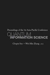 Quantum Information Science - Proceedings Of The 1st Asia-pacific Conference