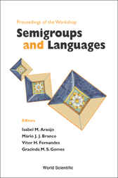 Semigroups And Languages, Proceedings Of The Workshop by Isabel M Araújo