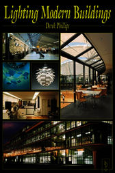 Lighting Modern Buildings by Derek Phillips