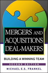 Mergers and Acquisitions Deal-Makers by Michael E. S. Frankel