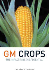 GM Crops by Jennifer Thomson