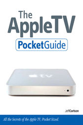 The Apple TV Pocket Guide by Jeff Carlson