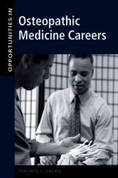 Opportunities in Osteopathic Medicine Careers by Terence Sacks