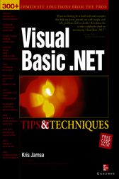 Visual Basic .NET Tips & Techniques by Kris Jamsa