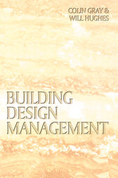 Building Design Management by Colin Gray