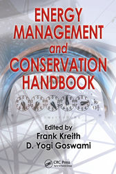 Energy Management and Conservation Handbook by Frank Kreith