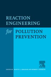 Reaction Engineering for Pollution Prevention by R.P. Hesketh