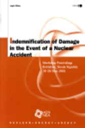 Indemnification of Damage in the Event of a Nuclear Accident by OECD Publishing