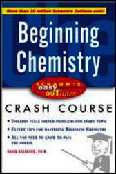 Schaum's Easy Outline of Beginning Chemistry by David Goldberg