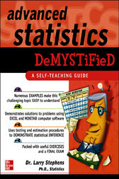 Advanced Statistics Demystified by Larry Stephens