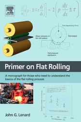 Primer on Flat Rolling by John G. Lenard