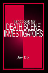 Handbook for Death Scene Investigators by Jay Dix