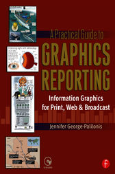 A Practical Guide to Graphics Reporting by Jennifer George-Palilonis