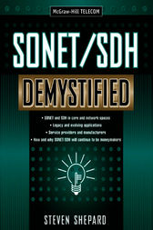 SONET/SDH Demystified by Steven Shepard