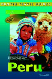Adventure Guide to Peru by Nicholas Gill