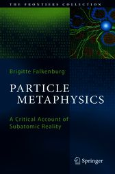 Particle Metaphysics by Brigitte Falkenburg