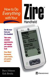 How to do Everything with Your Zire Handheld by Rick Broida