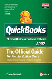 QuickBooks 2007: The Official Guide, for Premier Edition Users