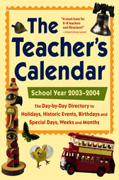 The Teacher's Calendar, School Year 2003-2004 by Editors of Chase's
