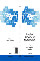 Photon-based Nanoscience and Nanobiotechnology by Jan J. Dubowski