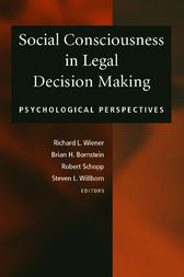 Social Consciousness in Legal Decision Making by Richard L. Wiener