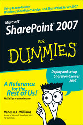 Microsoft SharePoint 2007 For Dummies by Vanessa L. Williams